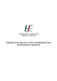 Palliative Care Services - Five Year/Medium Term Development Plan - Health Service Executive